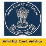 Delhi High Court JJA Syllabus 2018