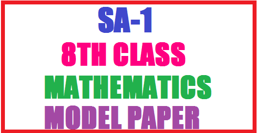 SA1 Maths Question Papers For Class 8